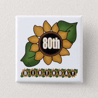 Sunflower 80th Birthday Gifts 15 Cm Square Badge