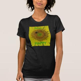 Sunflower Bee Pretty, Beeee..., HAPPY T-shirt