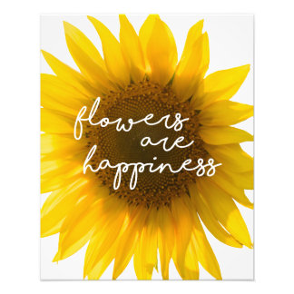 "Sunflower quote ""flowers are happiness"" photo print"