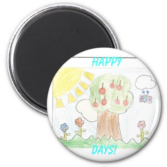 Sunny Day, Happy, Days! 6 Cm Round Magnet
