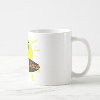 sunny days ahead mugs
