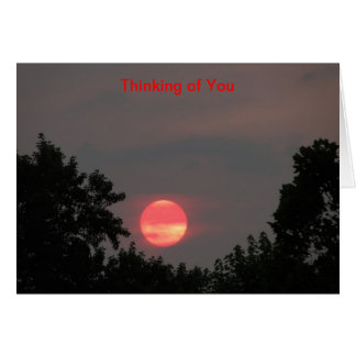 Sunrise And Trees, Thinking of You Card