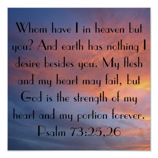 sunrise bible verse Psalm 73:25-26 Poster