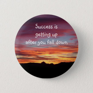 Sunrise Success badge/button 6 Cm Round Badge