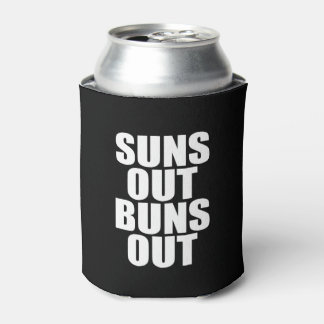 Suns out Buns out funny saying
