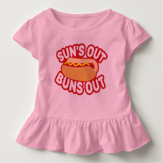 Suns Out Buns Out Toddler T-Shirt