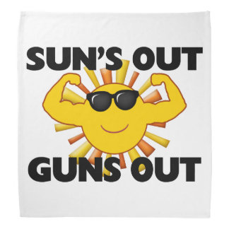 Sun's Out Guns Out Bandana