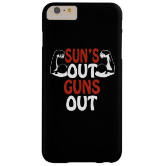 Suns Out Guns Out Barely There iPhone 6 Plus Case