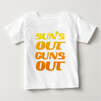 Suns Out Guns Out Fun fitness and gym Baby T-Shirt