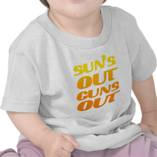 Suns Out Guns Out Fun fitness and gym Tee Shirt