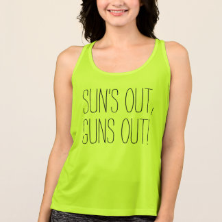 Sun's Out Guns Out, Funny Fitness Gym Saying Tank Top