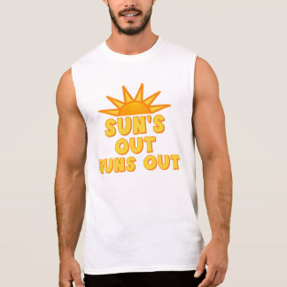 Sun's Out Guns Out Sleeveless Shirt