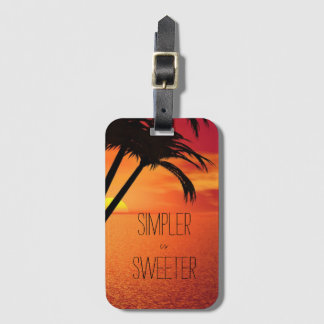 Sunset Beach Simpler is Sweeter Luggage Tag