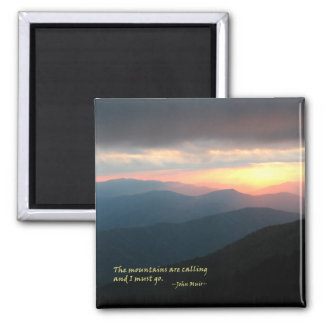 Sunset in the Smokies: Mtns are calling / Muir Square Magnet
