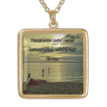 Sunsets are less beautiful without You Pendants