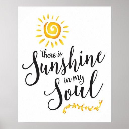 Sunshine in my Soul Art Print