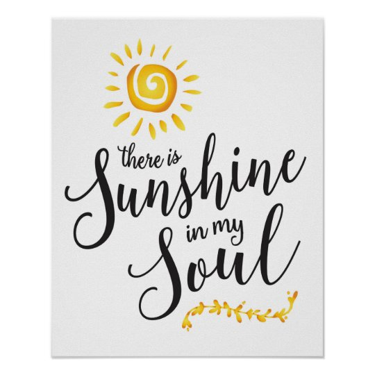 Sunshine in my Soul Art Print