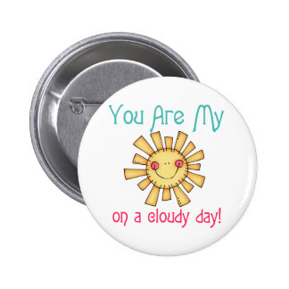 Sunshine on a Cloudy Day Buttons
