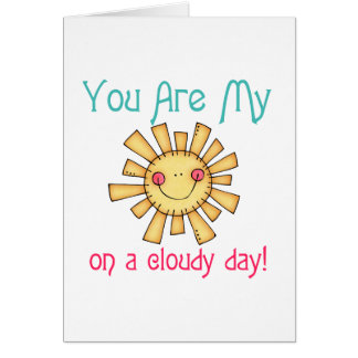Sunshine on a Cloudy Day Card