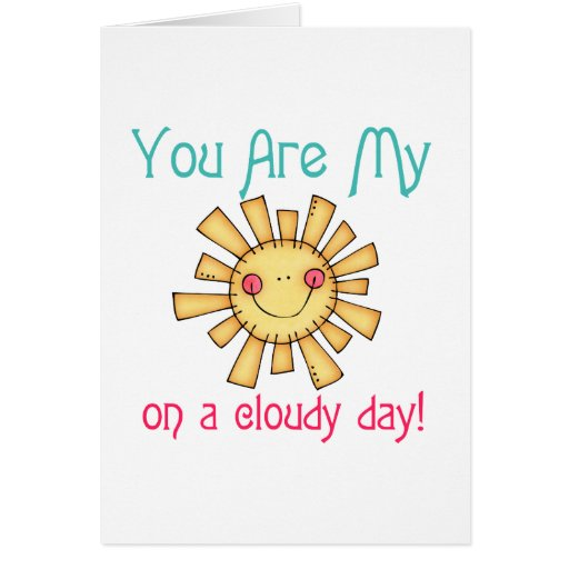 Sunshine on a Cloudy Day Greeting Cards