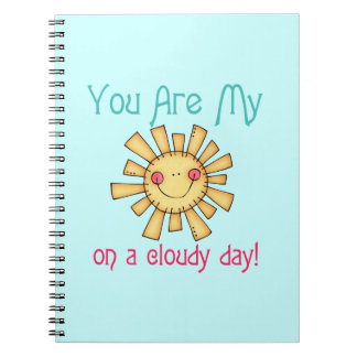 Sunshine on a Cloudy Day Note Book