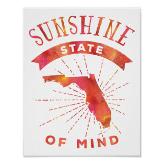 Sunshine State of Mind Florida Poster