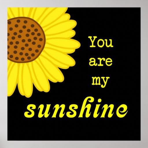 Sunshine Sunflower Posters