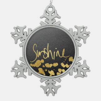 """Sunshine"" Typography & Paint Splatter- Faux Gold Snowflake Pewter Christmas Ornament"