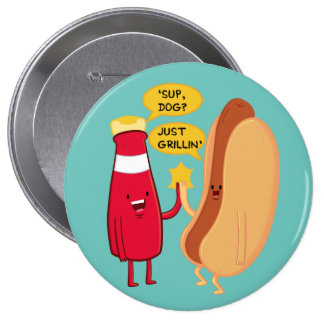 'Sup Dog? 10 Cm Round Badge