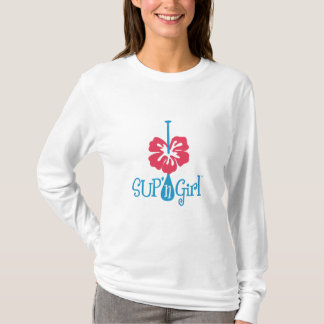 SUP 'n Girl Hoodie.  Love to Stand Up Paddle! T-Shirt
