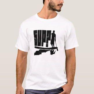 SUP? Paddlers Silhouette T-Shirt