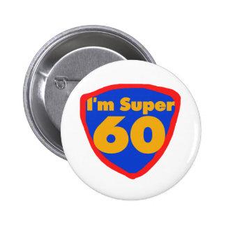Super 60 6 cm round badge