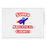 Super Analytical Chemist Greeting Cards