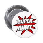 Super Aunt Buttons