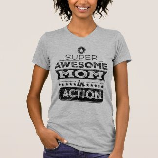 Super Awesome Mom In Action (Hipster Style) T-Shirt