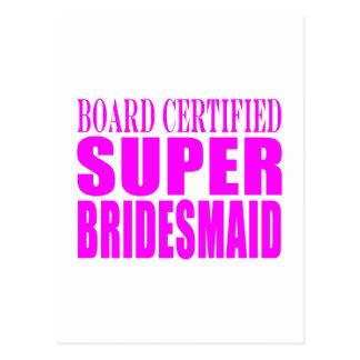 Super Bridesmaids Pink Super Bridesmaid Post Cards