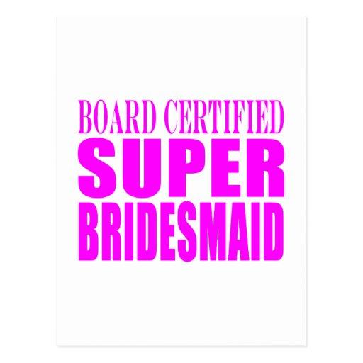 Super Bridesmaids : Pink Super Bridesmaid Post Cards