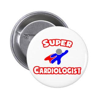 Super Cardiologist 6 Cm Round Badge