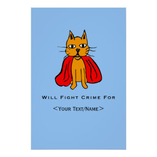 Super Cat Fight Crime For <Your Text/Name> Poster