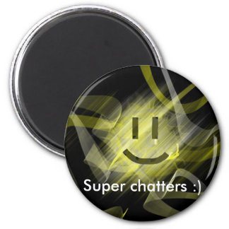 Super Chatters Magnet :)