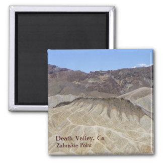 Super Cool Death Valley Magnet! Square Magnet