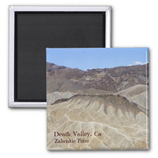 Super Cool Death Valley Magnet! Square Magnet