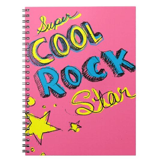 Super Cool Rock Star Notebook