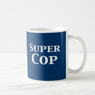 Super Cop Gifts Coffee Mug