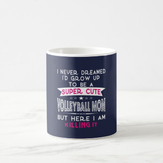 SUPER CUTE A VOLLEYBALL MOM COFFEE MUG