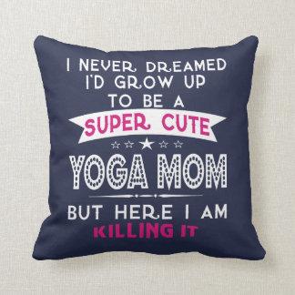 SUPER CUTE A YOGA MOM CUSHION