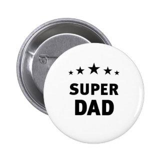 Super Dad 6 Cm Round Badge