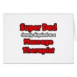 Super Dad ... Massage Therapist Cards