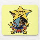 Super Dad Mouse Pads