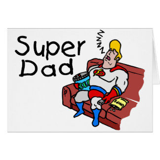 Super Dad (Sleeping) Greeting Card